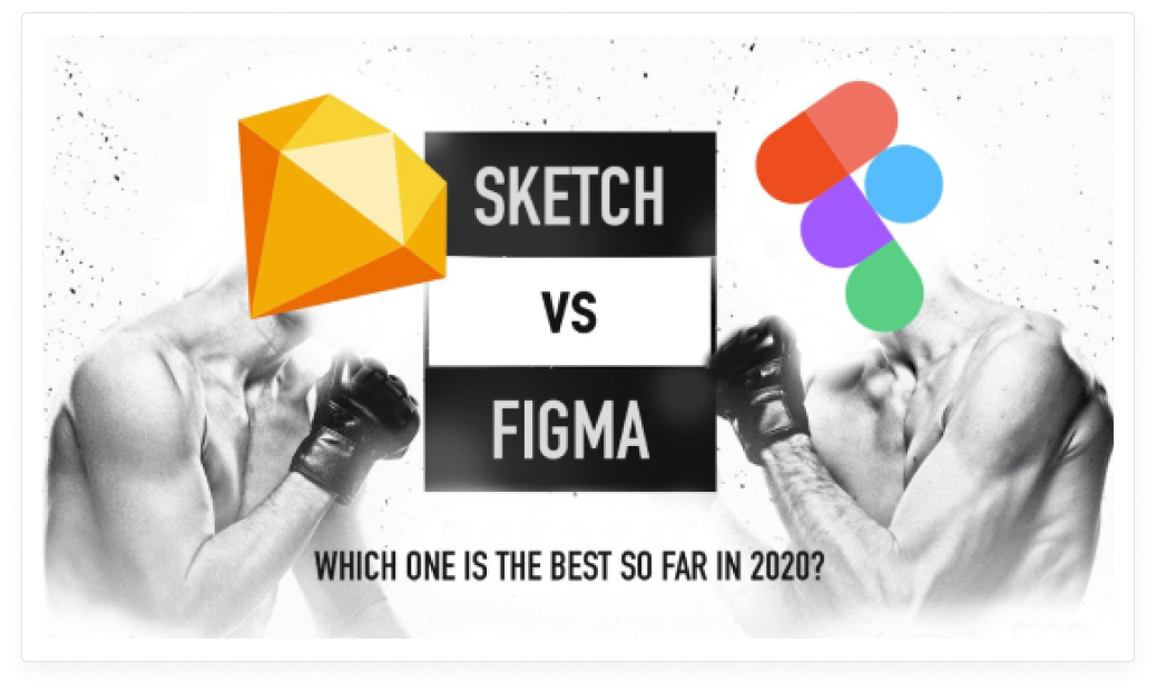 Sketch vs Figma — Which one is the best design tool so far in 2020?
