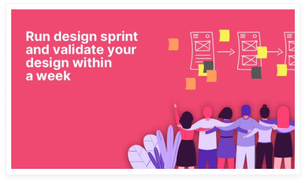 Run design sprint and validate your design within a week