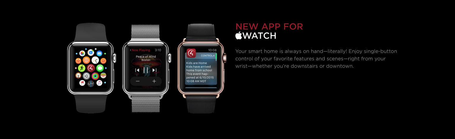 Control 4 smart home can be controlled by an apple watch.