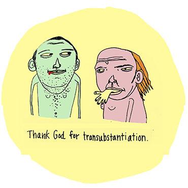 Transubstantiation Illustration by Mychal Handley