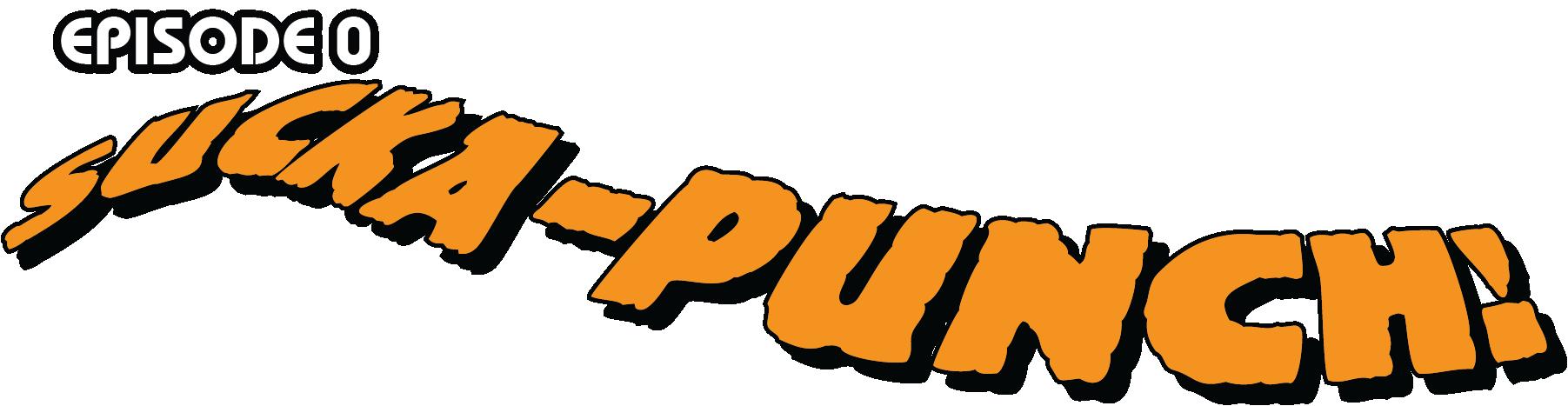Soul of a Hero - Episode 0 Sucka Punch Logo