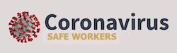 Coronavirus safe workers
