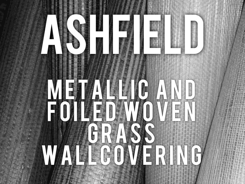 Ashfield - metallic and foilde woven grass wallcovering