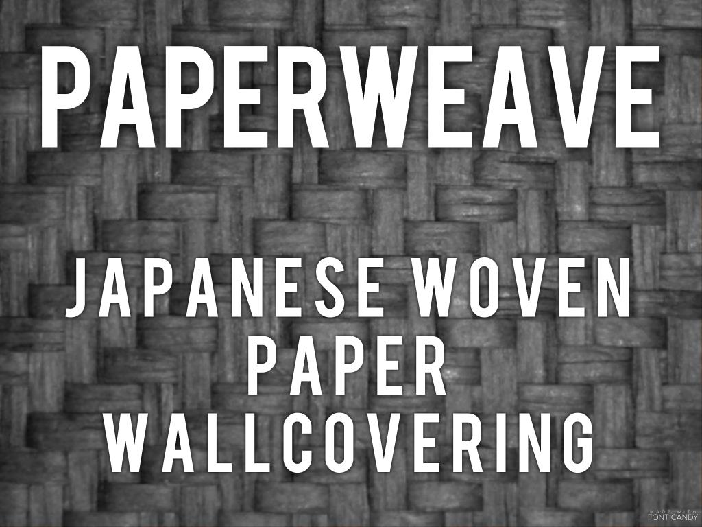 Paperweave - Japanese paperweave wallcovering