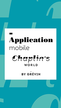 A preview of the app smArtapps created for Chaplin's World by Grévin
