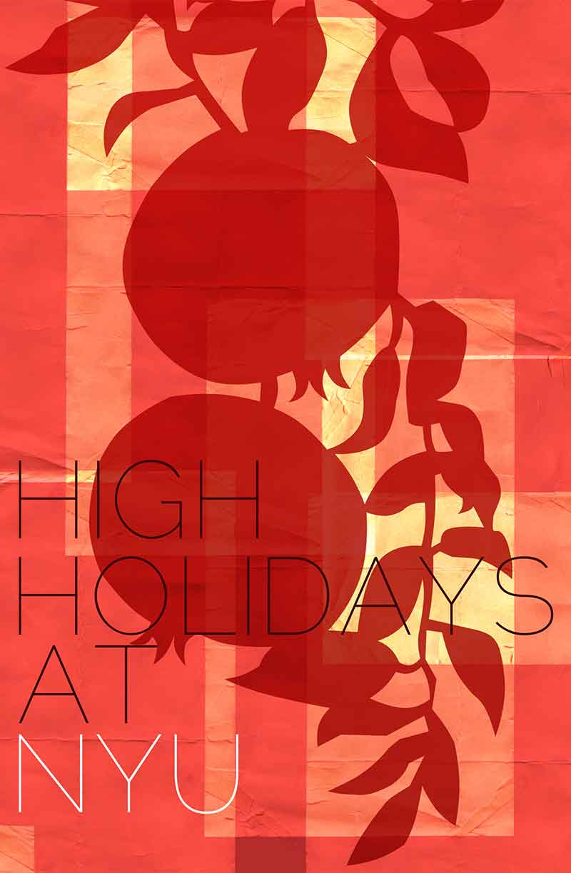 Pomegranate poster for High Holidays at NYU