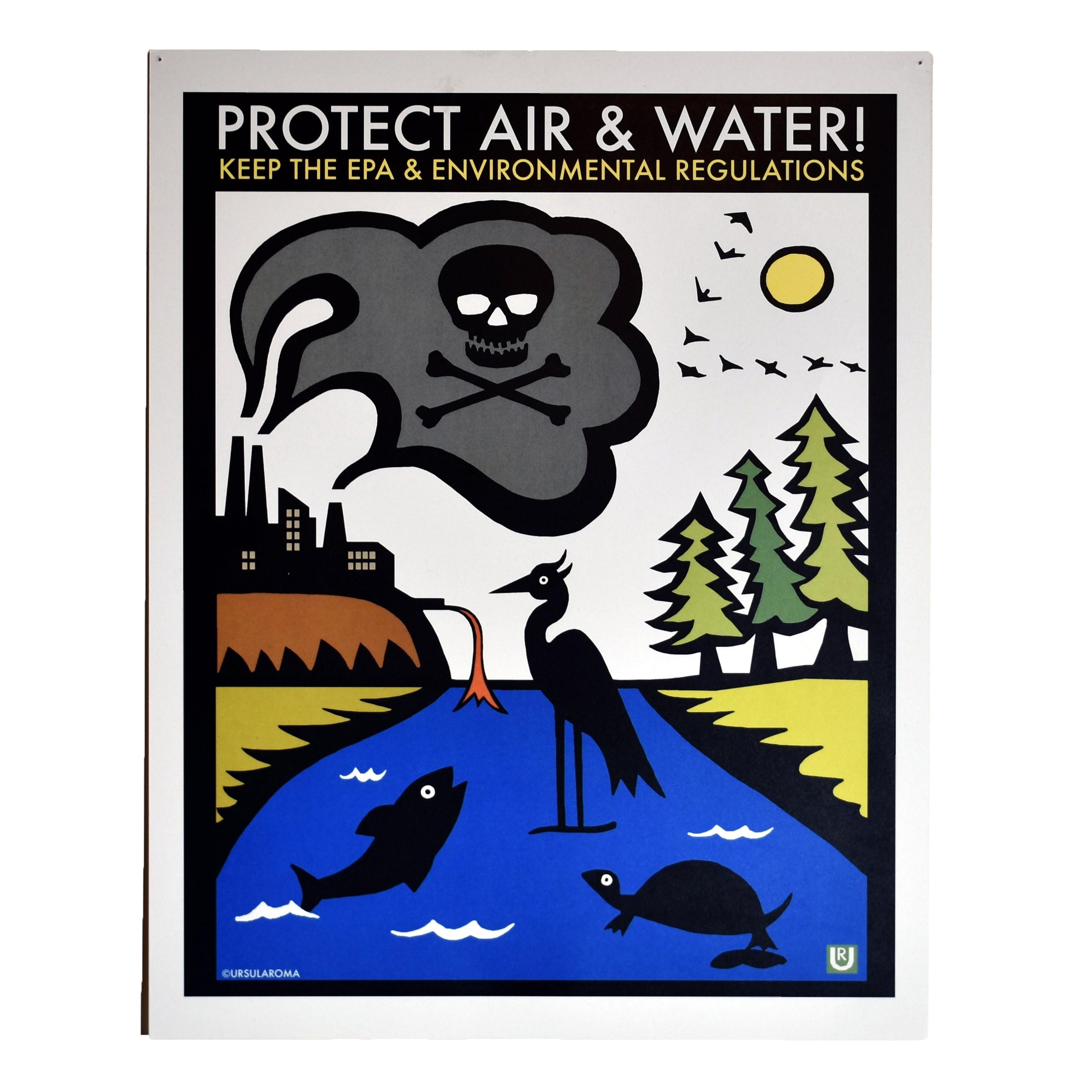 Protect air & water! Keep the EPA & environmental regulations