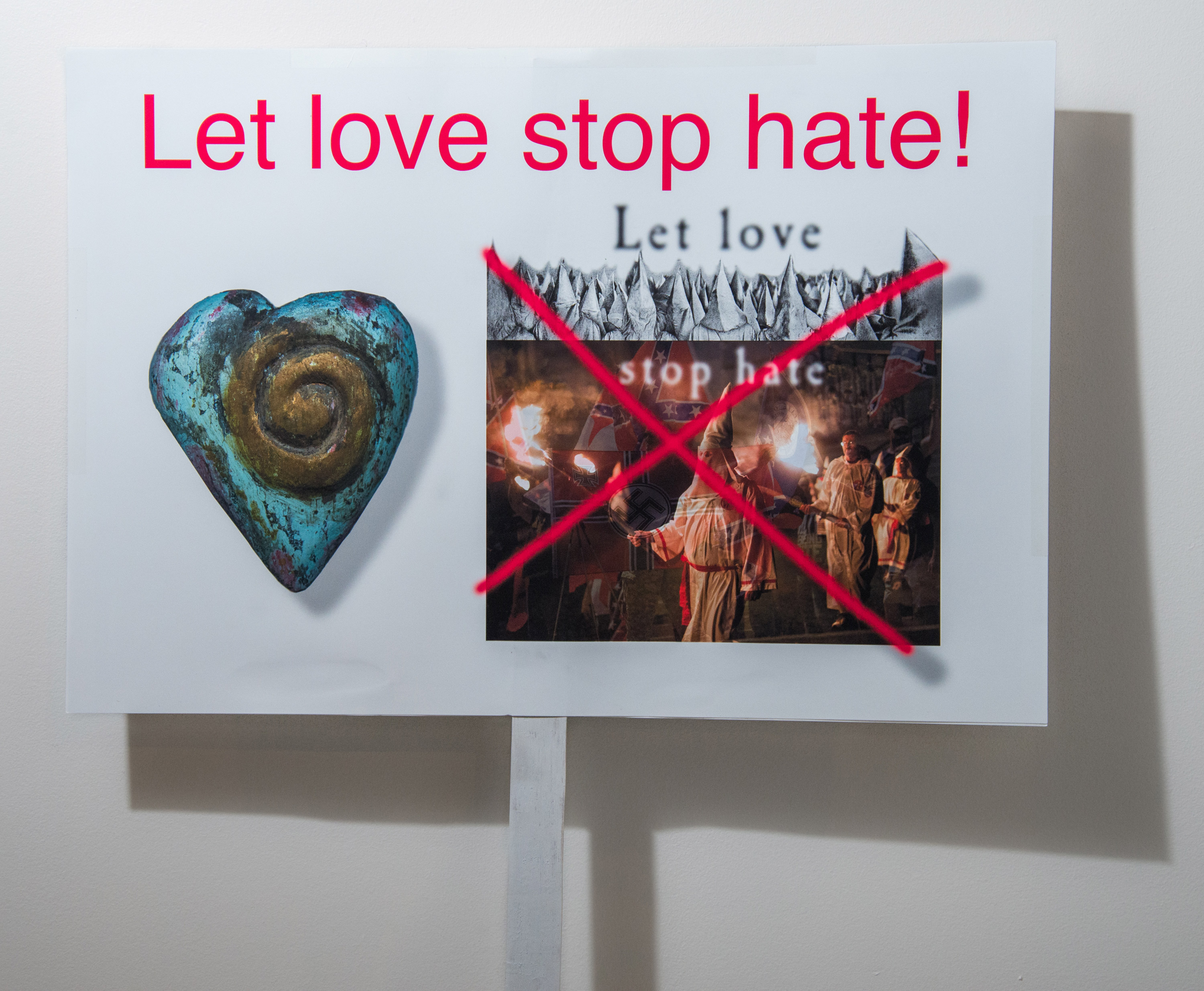 Let love stop hate! / racism is in white house, we need respect!