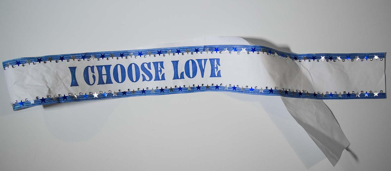 Solidarity Sash - I Choose Love