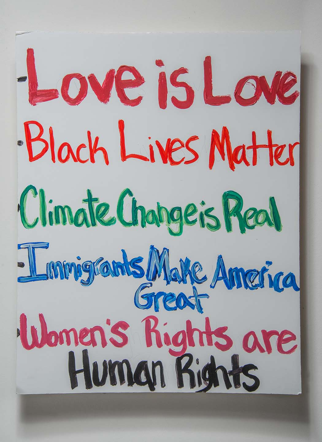 Love Is Love, Black Lives Matter, Climate Change Is Real, Etc.