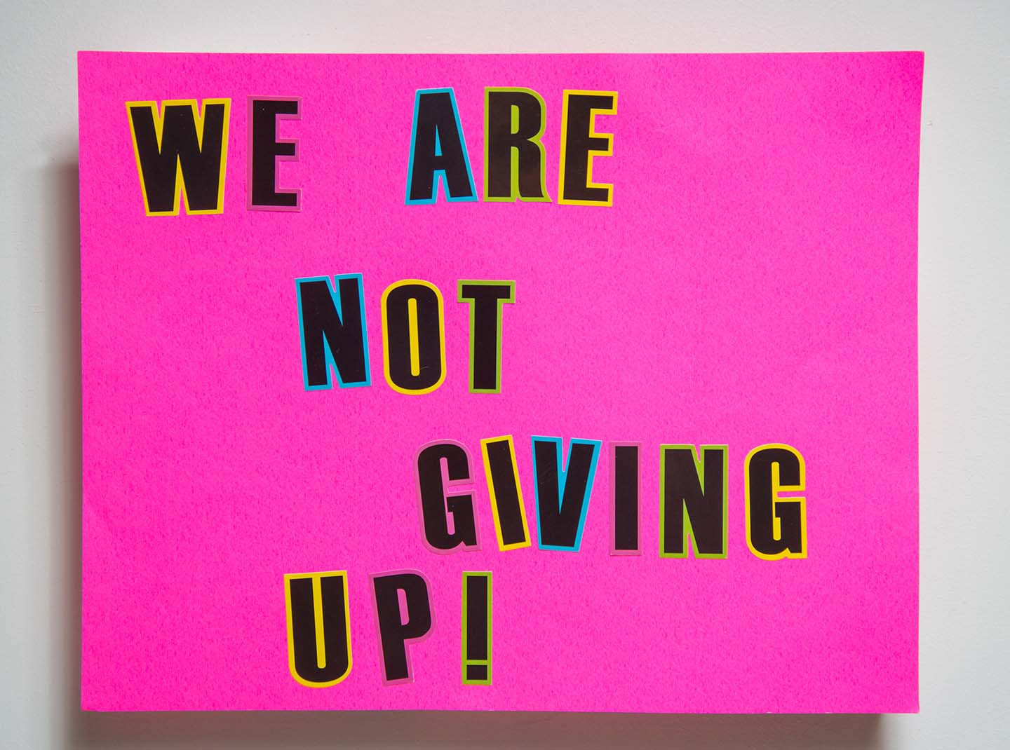 We Are Not Giving Up