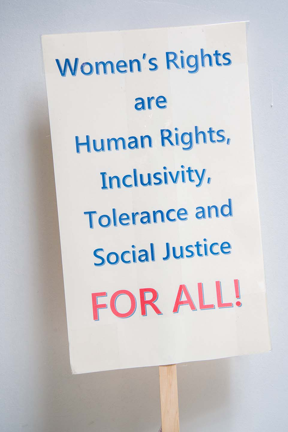 Women's Rights are Human Rights, Inclusivity, Tolerance and Social Justice FOR ALL!