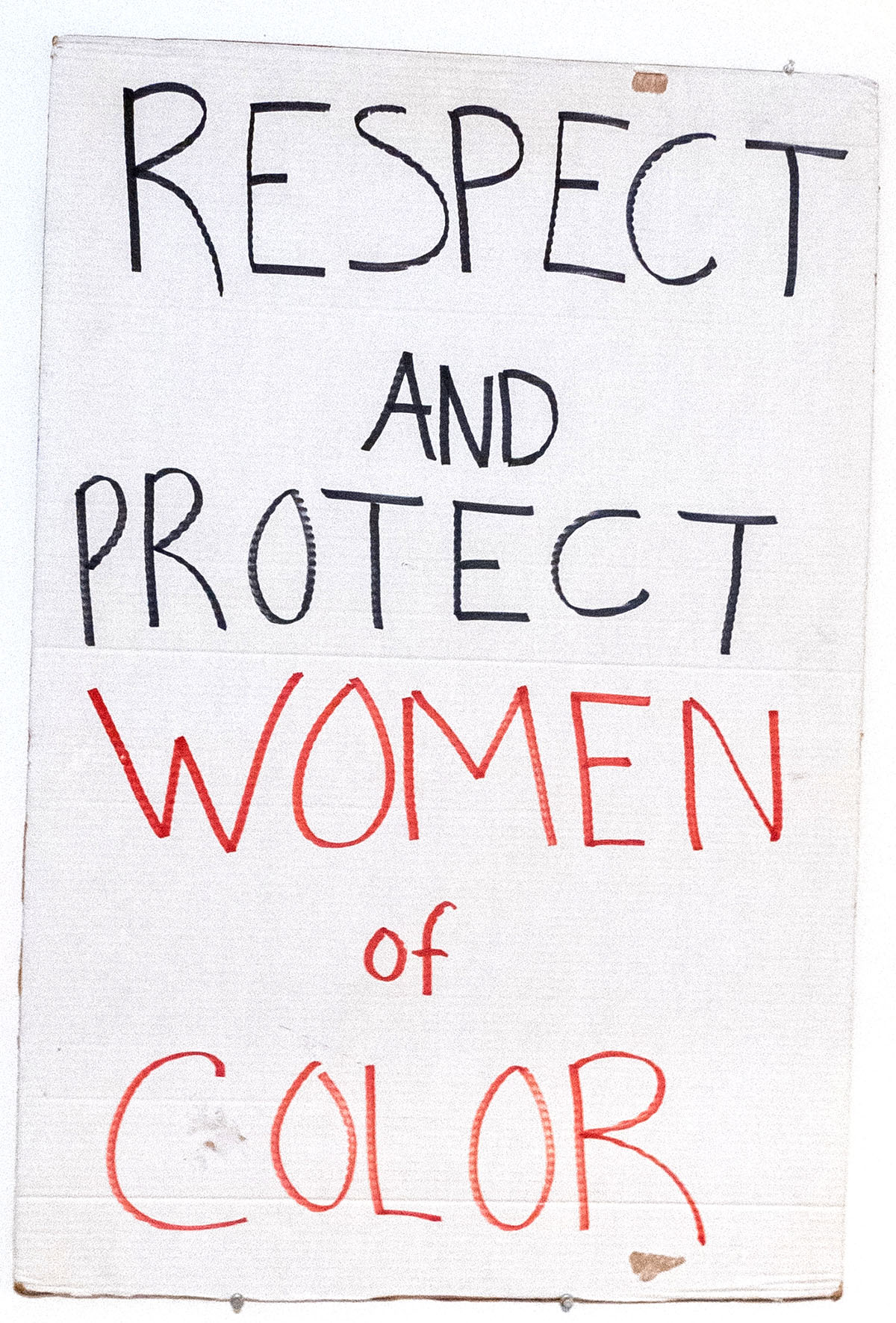 Respect and Protect Women of Color / The Power of the People Is Stronger Than the People in Power