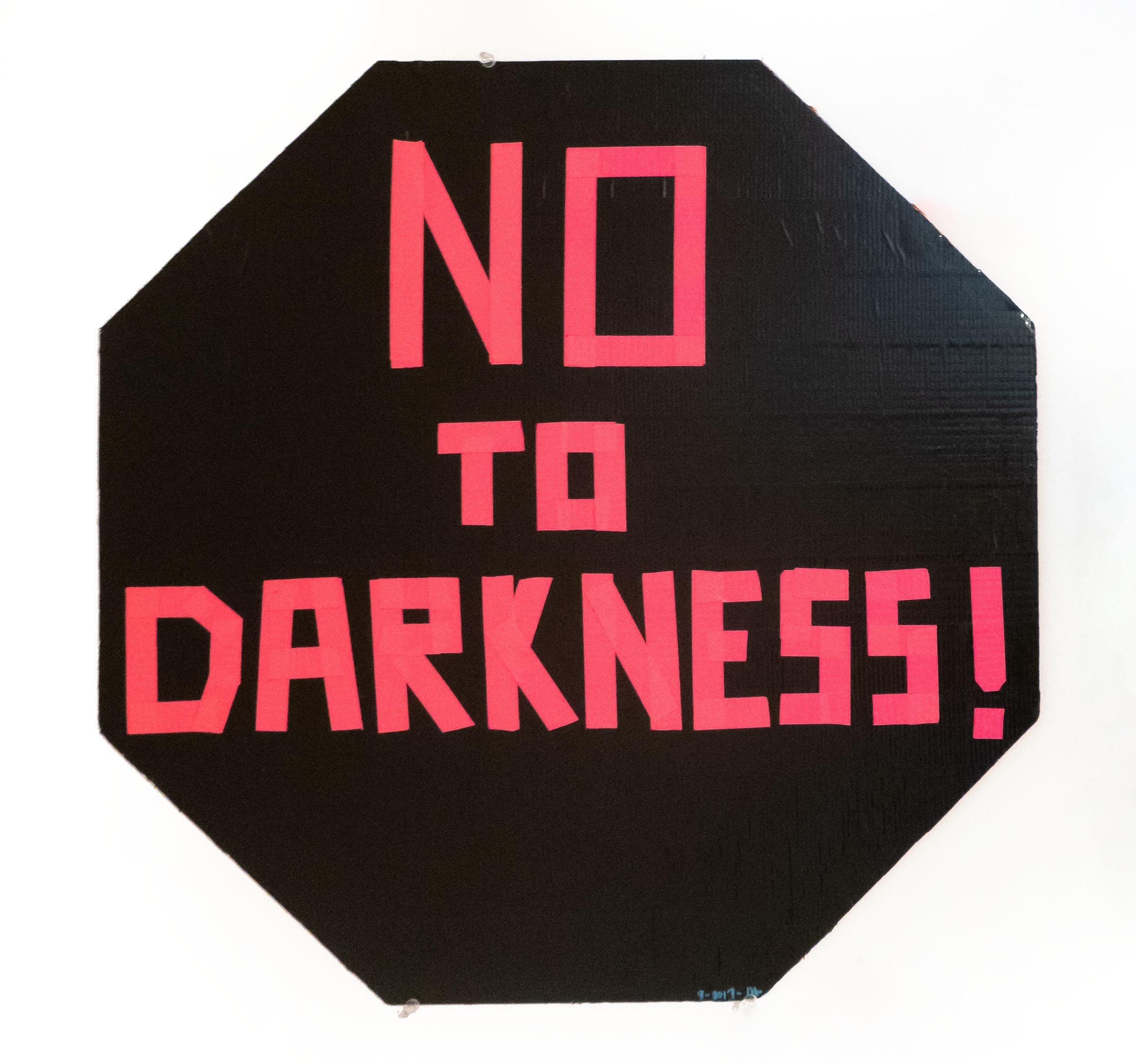 No to Darkness