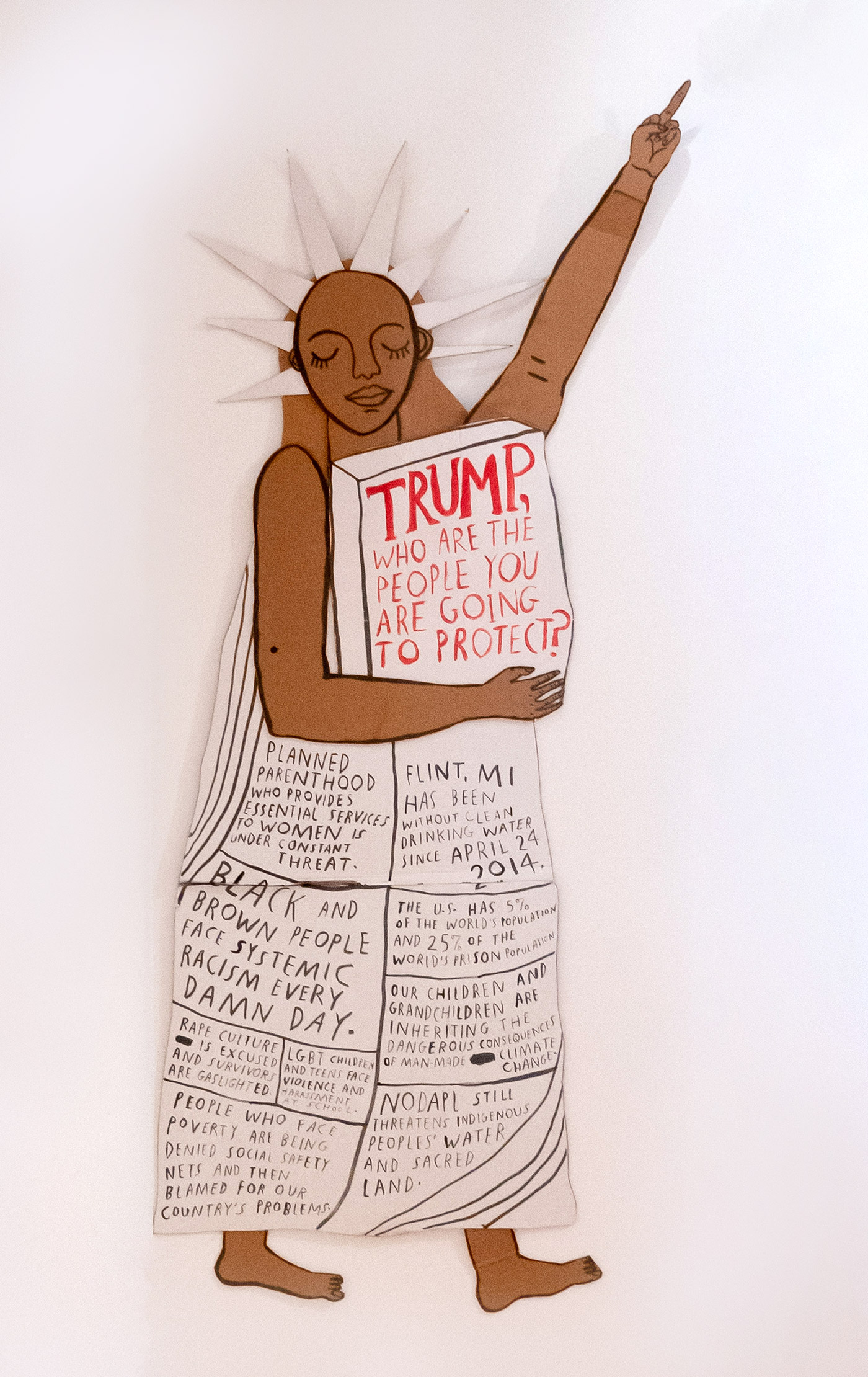 Lady Liberty (Trump, who are the people you are going to protect?)