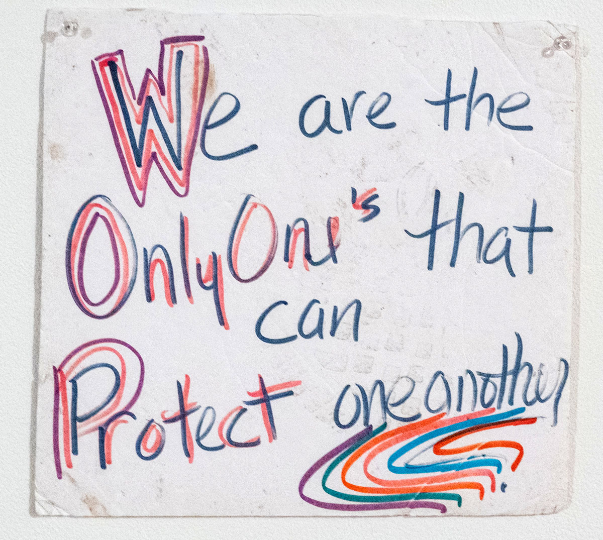 We Are the Only Ones That Can Protect One Another