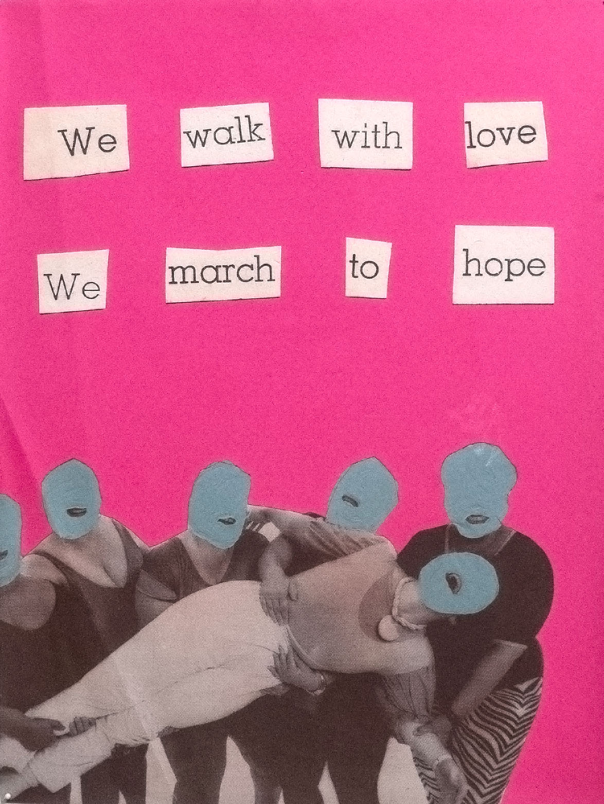 We walk with love, we march to hope