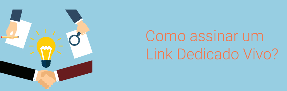 como assinar link dedicado