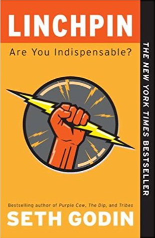 "Book Recommendation - ""Linchpin: Are You Indispensable?"" by Seth Godin"
