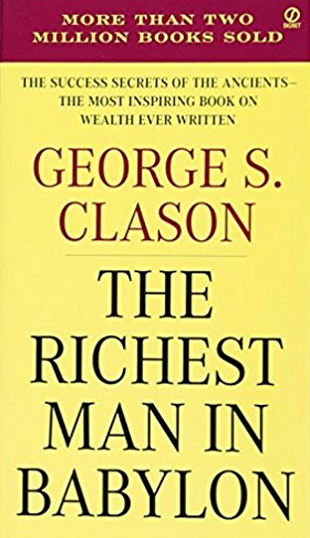 "Book Recommendation - ""The Richest Man in Babylon"" by George S. Clason"