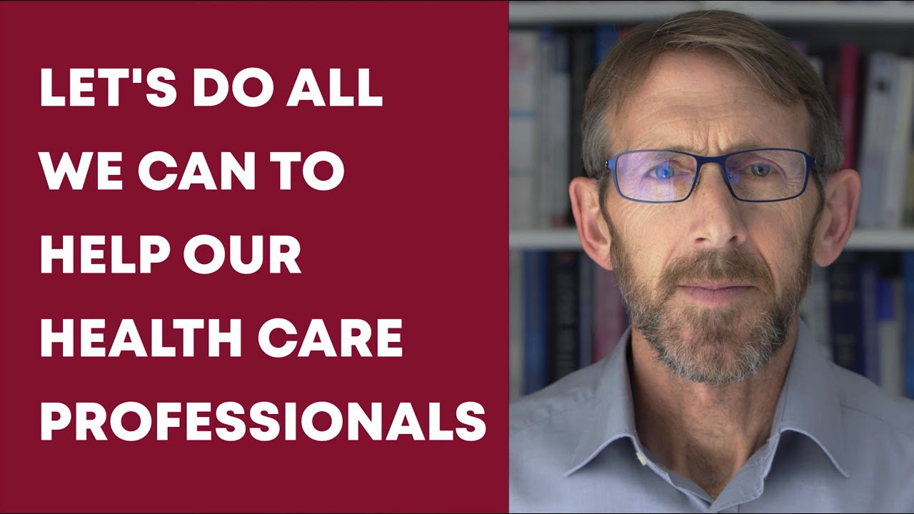 A Message to NHS and other Healthcare Workers