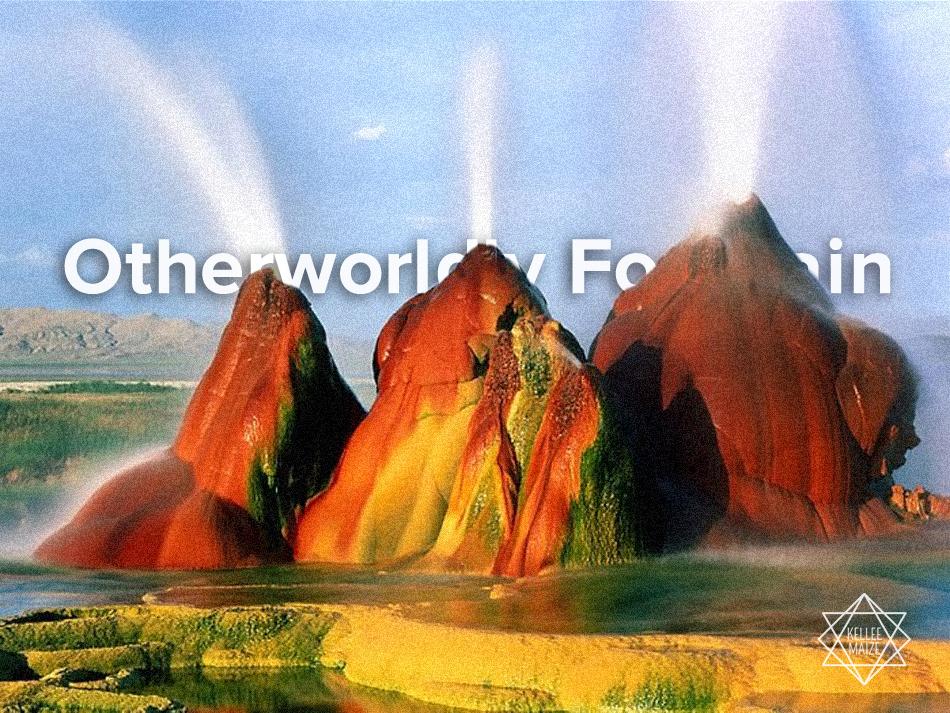 Otherworldly Fountain