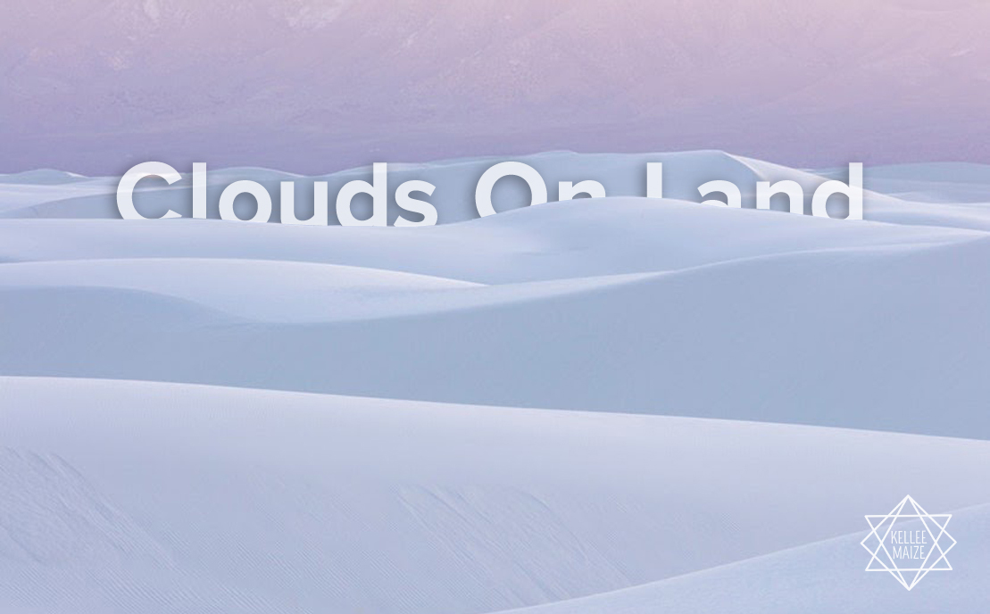 Clouds On Land