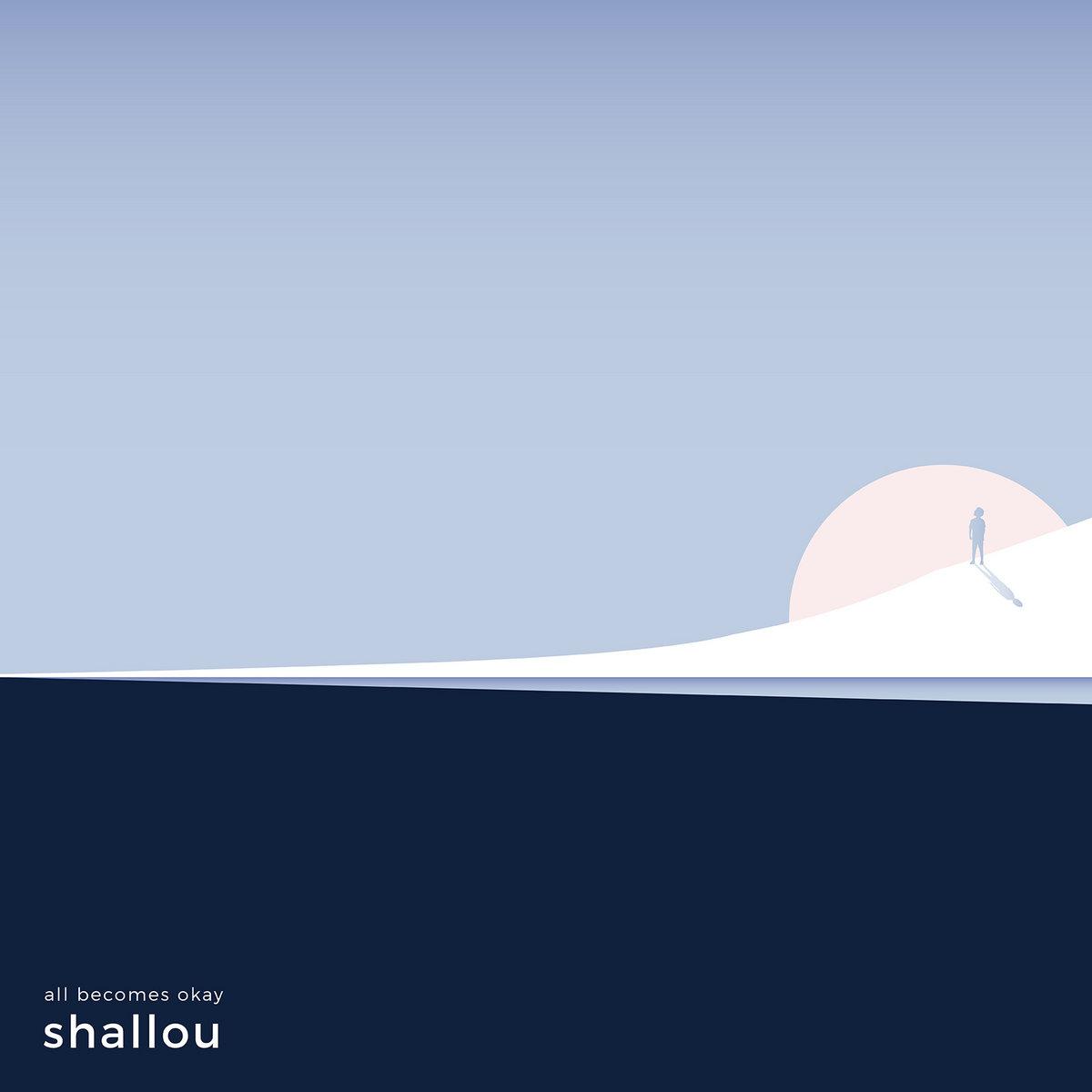 "Cover art for Shallou's album ""All Becomes Okay""."