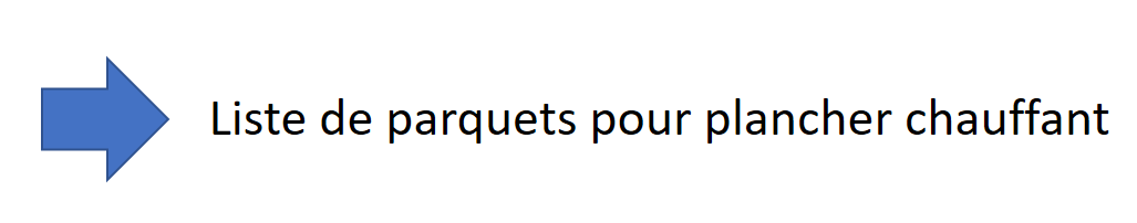Liste des parquets pour plancher chauffant sur chape béton