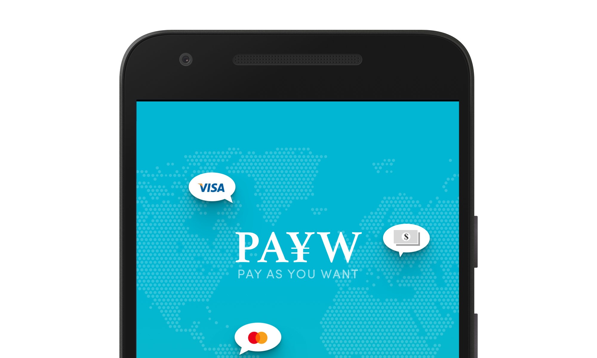 Pay as you Want (PAYW)