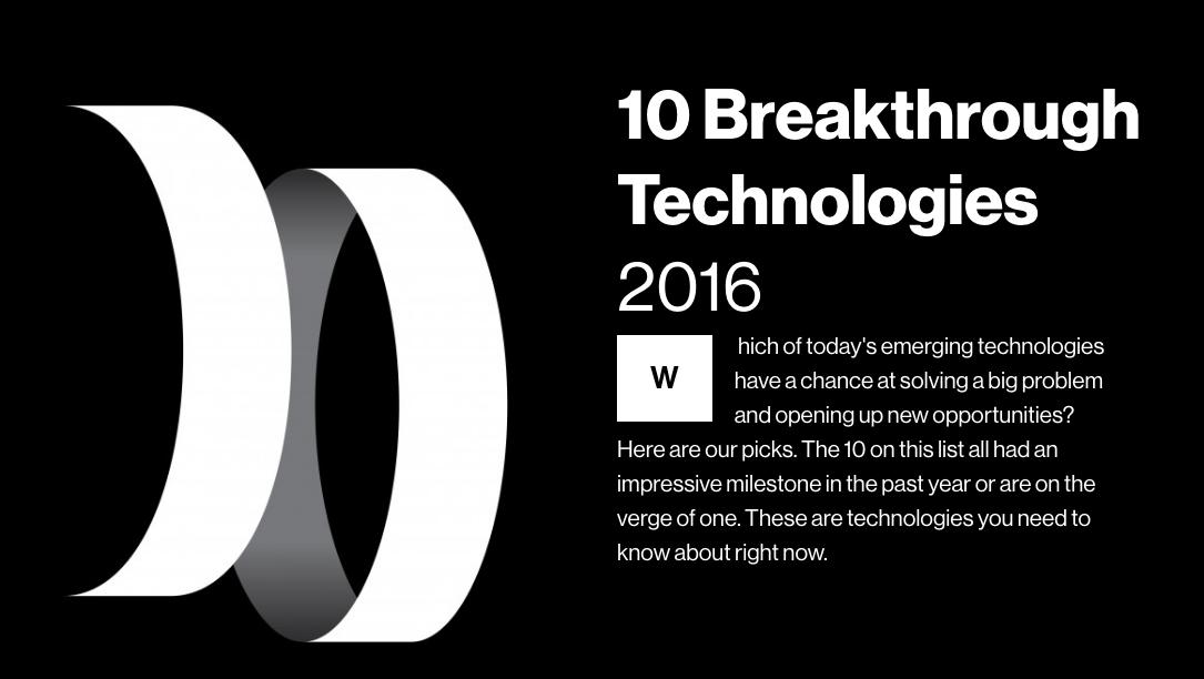 Saiu o report M.I.T. Tech com 10 tecnologias que podem mudar o rumo das coisas