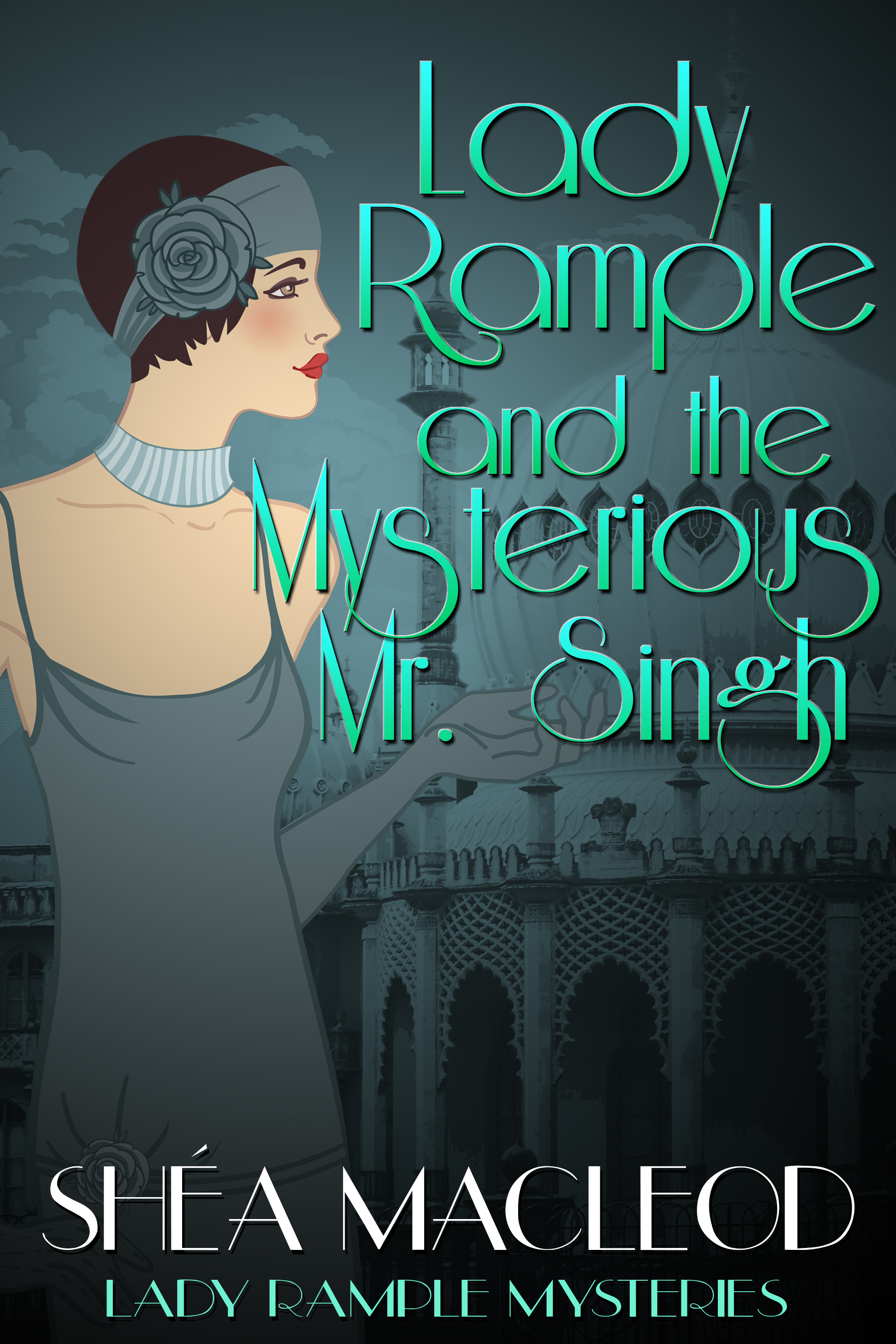 Lady Rample and the Mysterious Mr. Singh