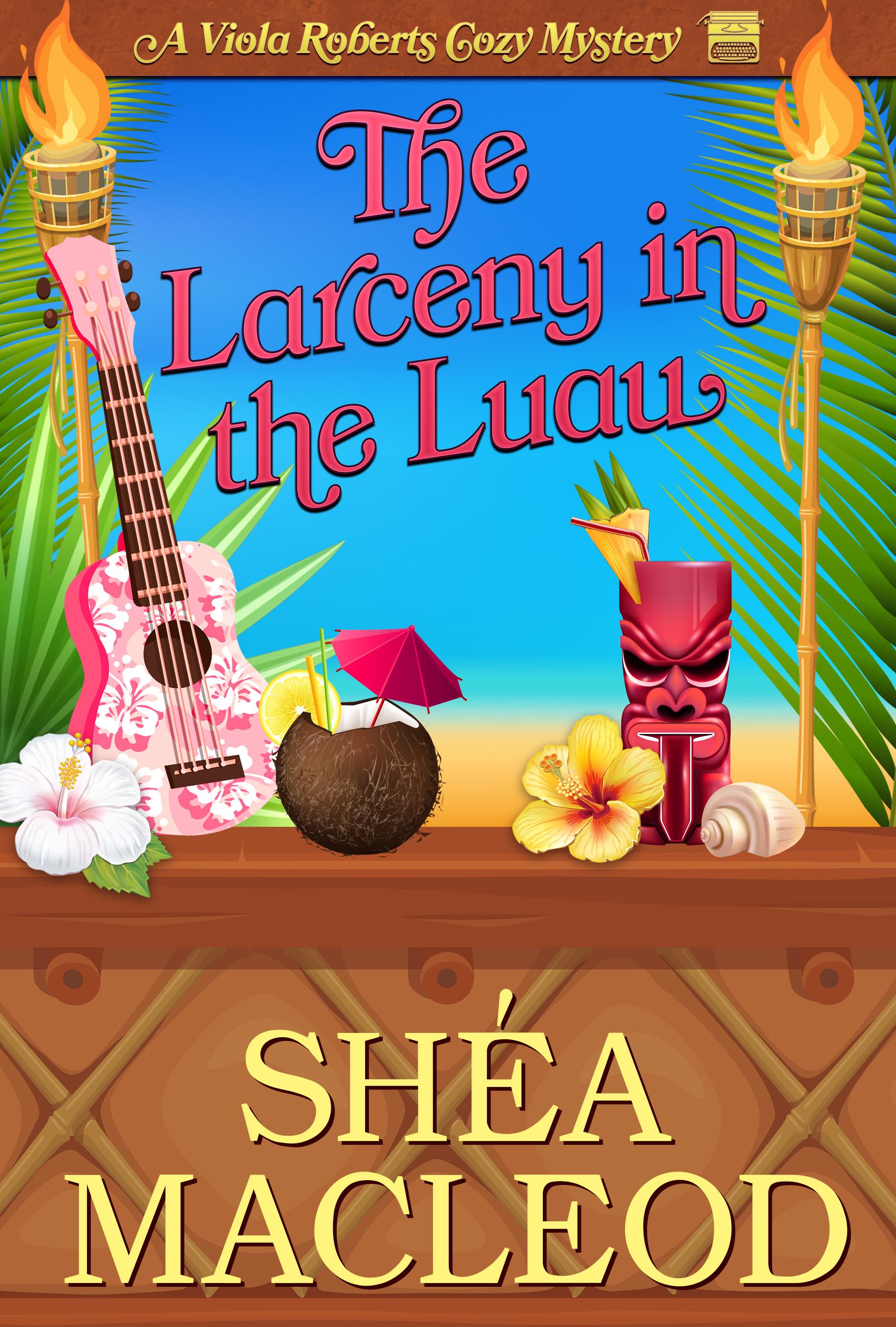 The Larceny in the Luau