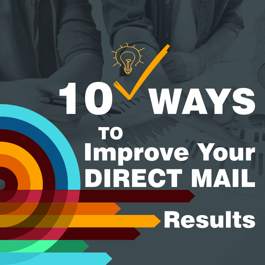 10 Smart Ways to Improve Your Direct Mail Results