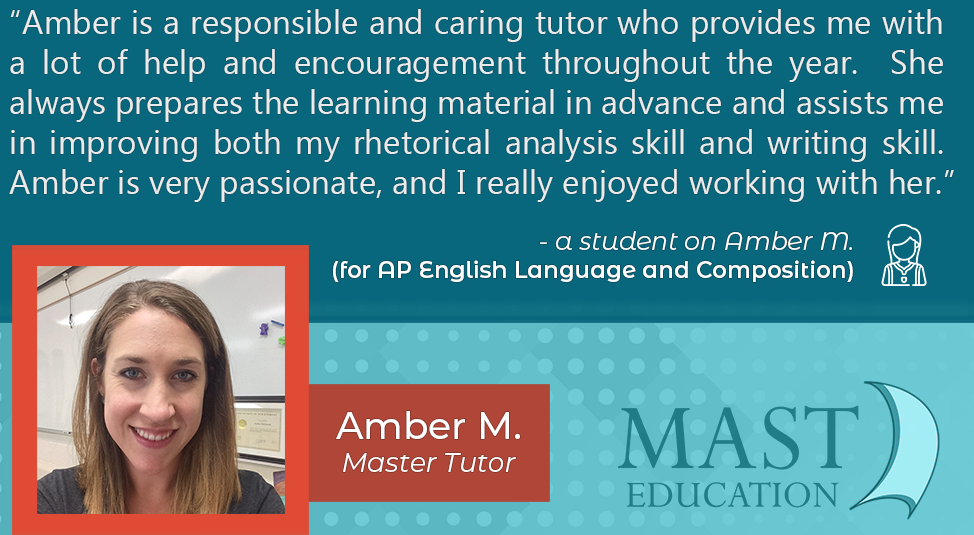Amber M. is a caring AP English Language and Composition Master Tutor