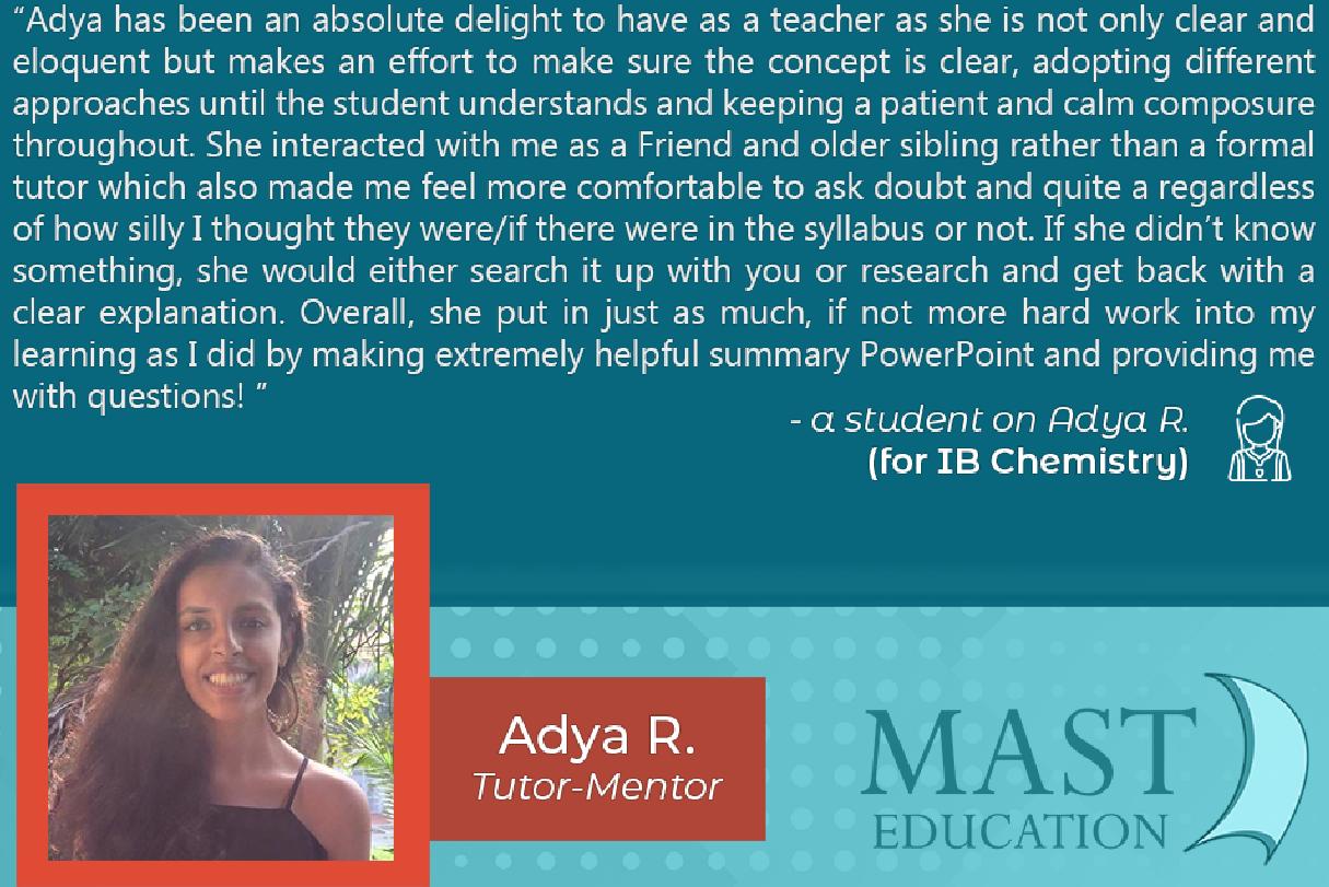 Adya R. teaches IB Chemistry