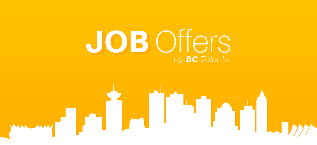 Job Offers by BC Talents - You will find all the jobs offers form our partners and more.
