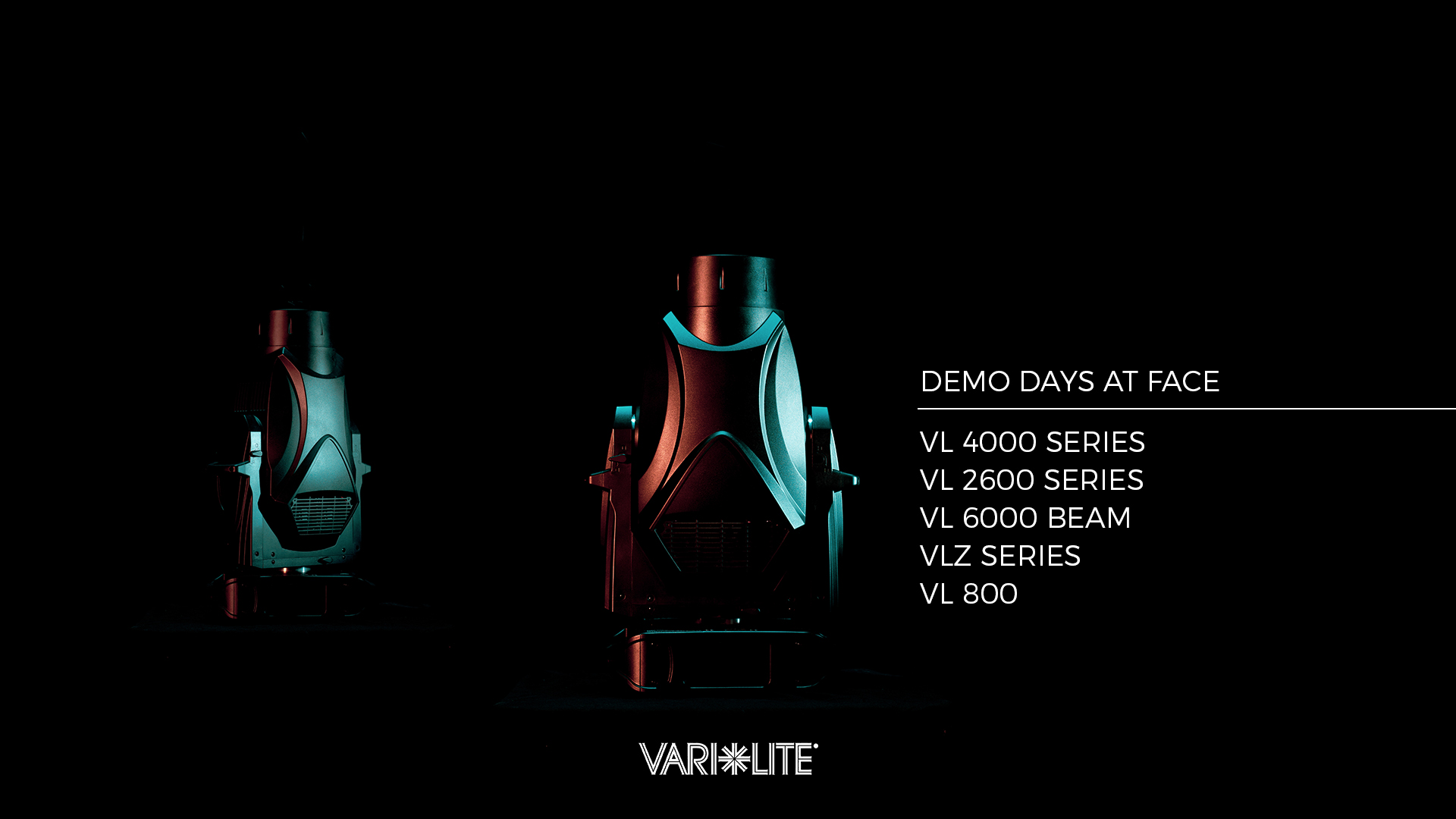 VARI-LITE demo days at FACE