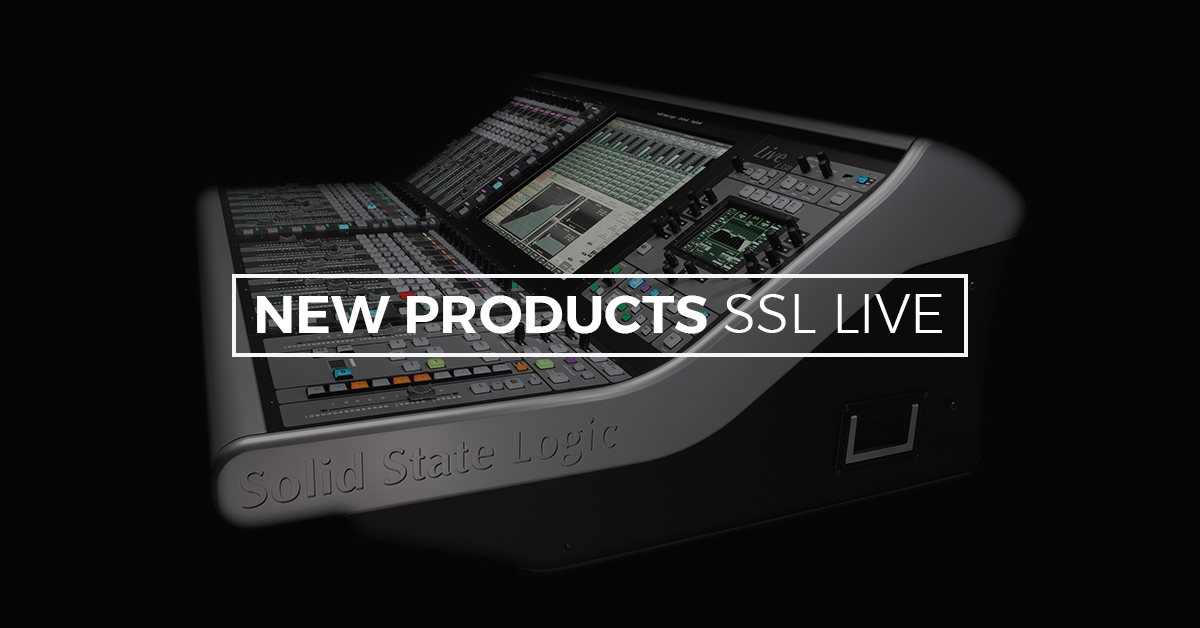 SSL announce a collection of new products and features for the LIVE console range