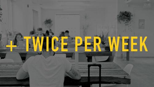 Twice Per Week