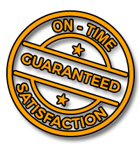 On-time satisfaction Guaranteed