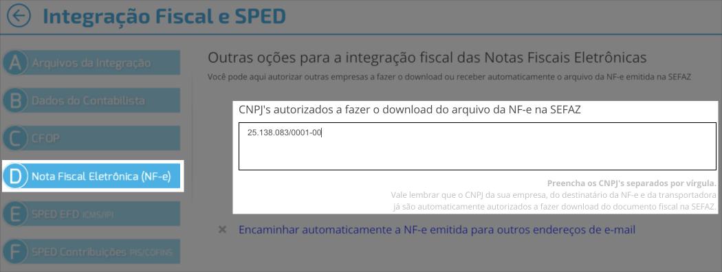 """Basta informar o CNPJ do escritório contábil no """"Painel do Contador >> 4.Integração Fiscal e SPED"""""""