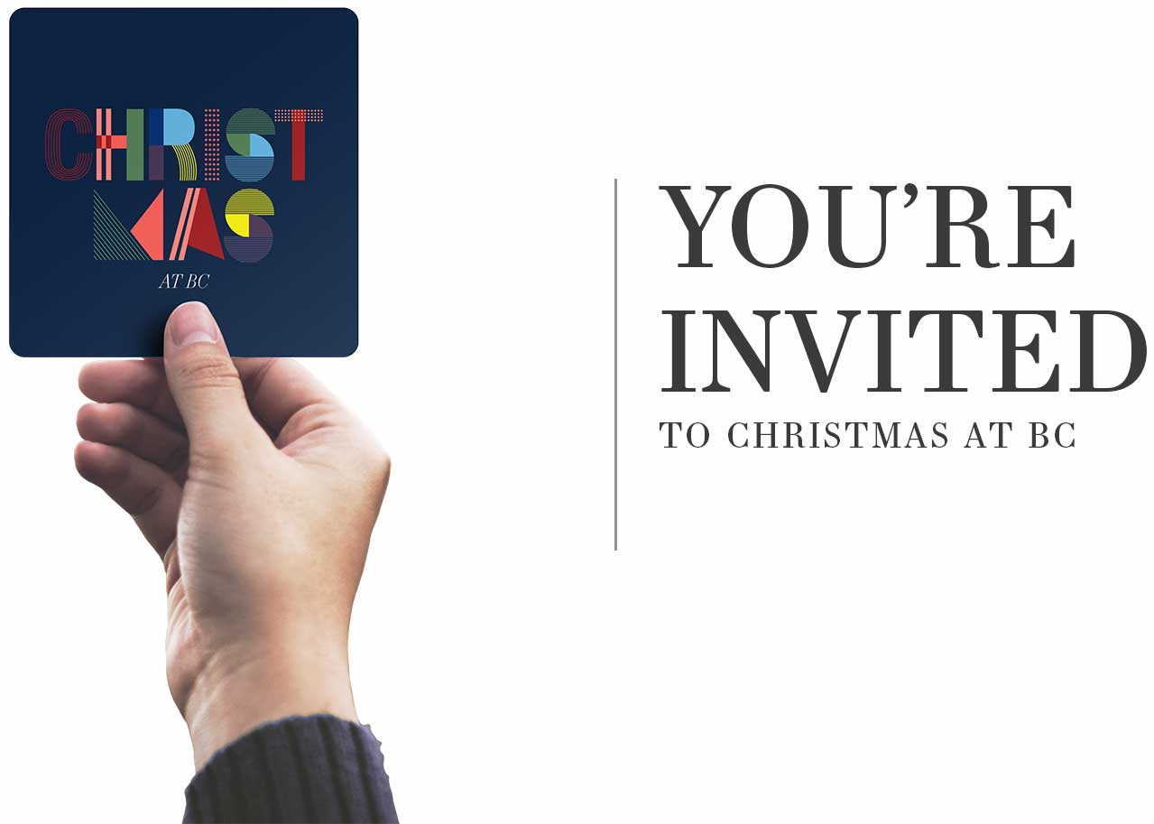 You're invited to Christmas at BC