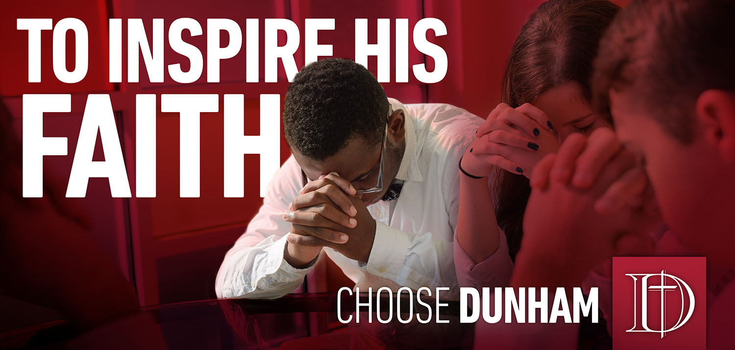 Dunham School | Inspire His Faith