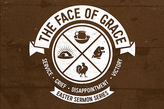 The Face of Grace Sermon Series
