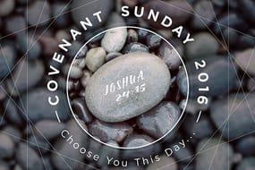 Covenant Sunday  Sermon Series