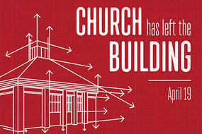 Church Has Left the Building  Sermon Series