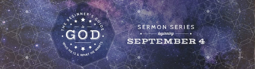The Beginner's Guide to God Sermon Series