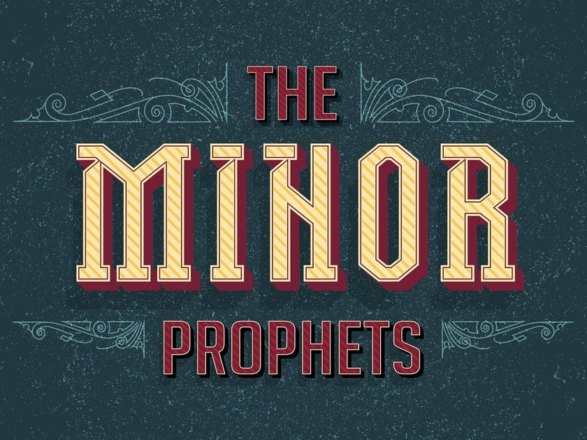 The Minor Prophets Sermon Series Title Slide