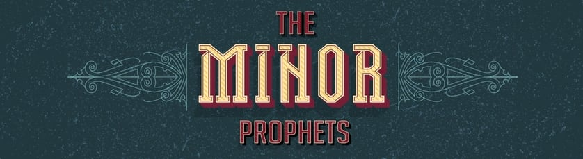 The Minor Prophets Sermon Series Website Banner